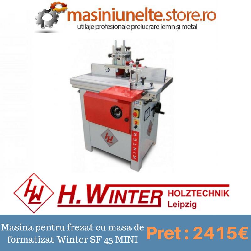 Masina pentru frezat cu masa de formatizat SF 45 MINI