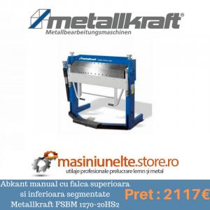 masina de indoit tabla Abkant manual cu falca superioara si inferioara segmentate Metallkraft FSBM 1270-20HS2